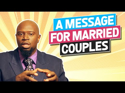 A MESSAGE TO MARRIED COUPLES!!!