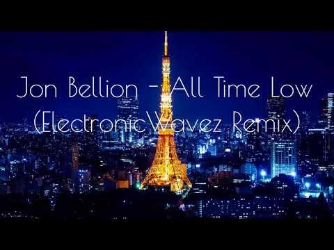 Jon Bellion - All Time Low (ElectronicWavez Remix)