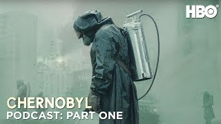 The Chernobyl Podcast   Part One   HBO