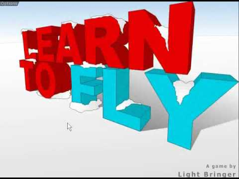 Learn To Fly - Beating Game in 16 Days
