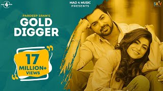 GOLD DIGGER - PARDEEP SRAN (Official Video) | JAYMEET | Latest Punjabi Songs 2019 | MAD 4 MUSIC
