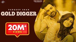 GOLD DIGGER - PARDEEP SRAN (Official Video) | JAYMEET | Latest Punjabi Songs 2019 | MAD 4 MUSIC