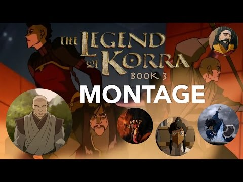 The Legend Of Korra - Book 3 (Season 3) RECAP/MONTAGE