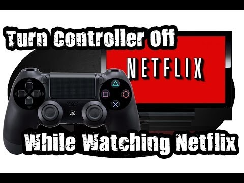 How to Turn Off Ps4 Controller While Watching Netflix