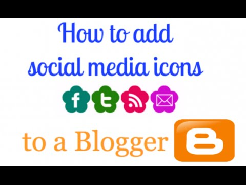 How to Add Social Media Icon in Blogger?