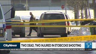 2 dead, 2 injured in Etobicoke shooting