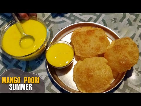 Mango poori Summer Recipe | Poori with Mango puree mouth watering recipe for snacks & tiffins