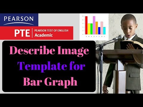 PTE Describe Image Template for Bar Graph to score 90