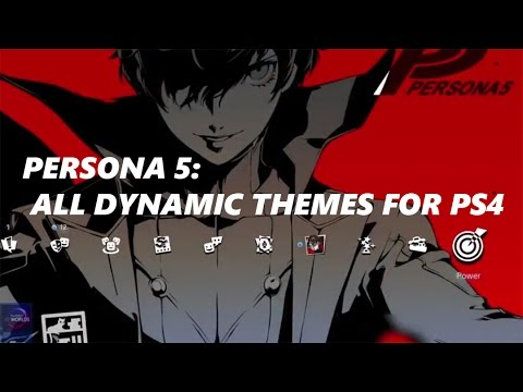 All Persona 5 PS4 Dynamic Themes (including JP Collector Edition Themes)