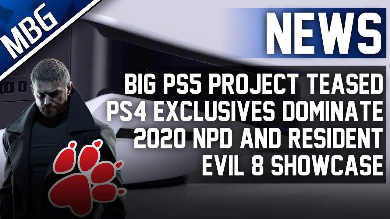Big PS5 Project Teased, PS4 Exclusives Dominate 2020 NPD And Resident Evil 8 Showcase Announced