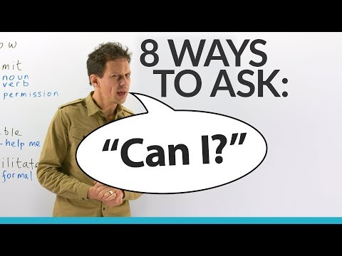 Improve Your Vocabulary: 8 Ways to Ask 'CAN I...?'