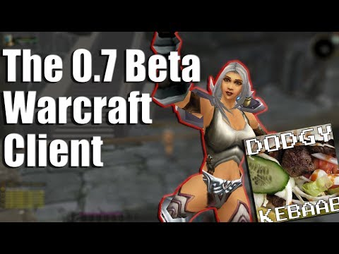 The 0.7 Beta World of Warcraft Client