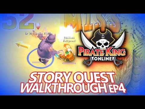 Story Quest Walkthrough Episode 4 (Parts 19 to 27) { Pirate King Online }