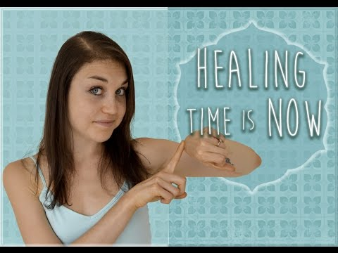 Healing Time Is NOW! Why You Must Heal Now
