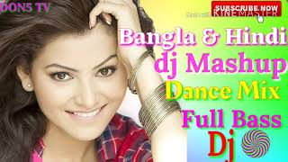 Bangla and Hindi dj Mashup Dance Mix full Bass hit song DON5 TV
