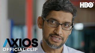 AXIOS on HBO: Sundar Pichai on YouTube's Harmful Content (Season 2 Episode 2 Clip) | HBO