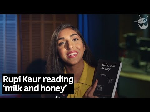 Rupi Kaur reads poetry from her collection 'Milk and Honey'