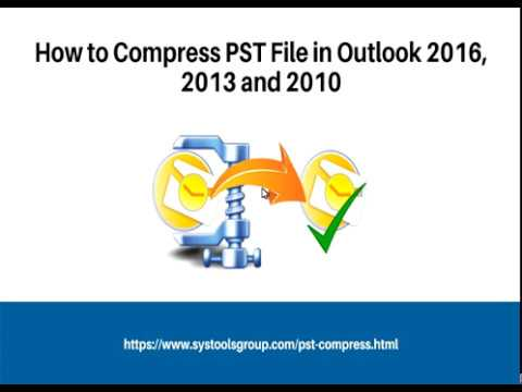 How to Compact Large PST File in Outlook 2016, 2013 & 2010