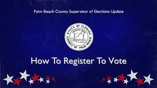 How To Register To Vote In Palm Beach County