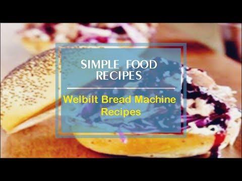 Welbilt Bread Machine Recipes