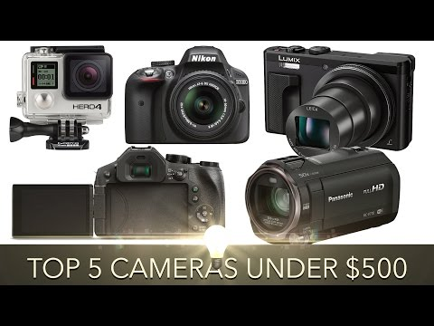Top 5 Cameras For YouTube and Video Under $500 (2016)