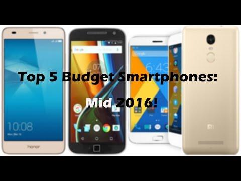Top 5 Budget Smartphones: Mid 2016!