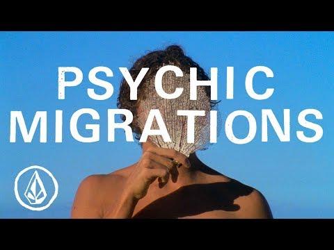 Psychic Migrations - Volcom Stone - Full Part feat. Carlos Muñoz, Balaram Stack, Mike Gleason