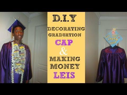 DIY MAKING MONEY LEIS & DECORATING GRADUATION CAP