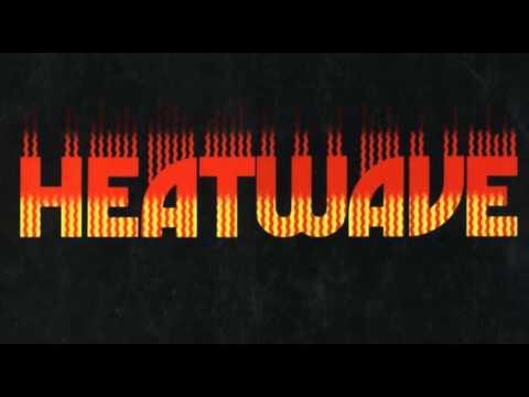 Heatwave - Mind Blowing Decisions