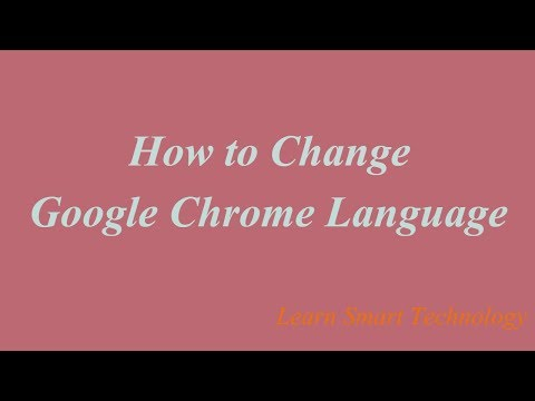 How to Change Google Chrome Language | Chrome Language Settings