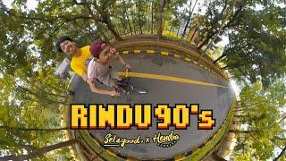 Selagood Feat Hendra Kumbara - Rindu 90'