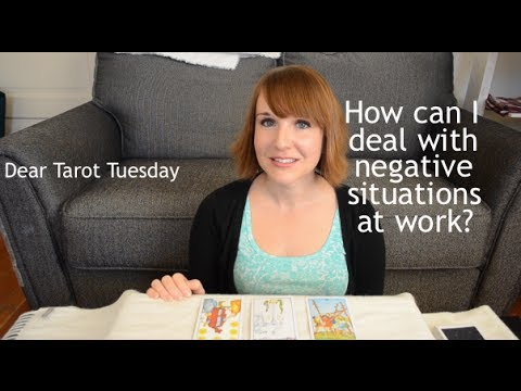 Dealing With Negativity at Work :: Dear Tarot Tuesday