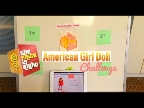 The Price Is Right American Girl Doll Challenge!