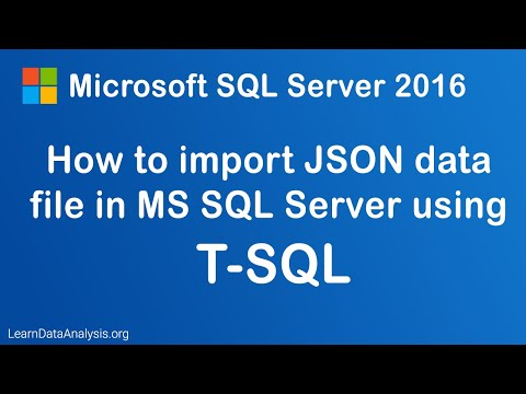 How to Import JSON File Into SQL Server Database Using T-SQL (T-SQL References)