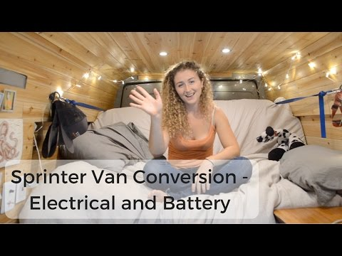 Sprinter Van Conversion - Electrical and Battery (Solar Powered Van)