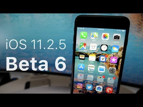 iOS 11.2.5 Beta 6 - What's New?