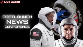 SpaceX Demo-2 Postlaunch News Conference - LIVE