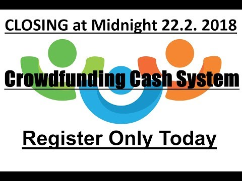 Crowdfunding Cash System and The Best Business Model of 2018 & Beyond