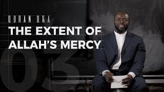 The Extent of Allah's Mercy - Quran Q&A - Abdullah Oduro