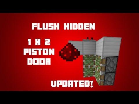 Minecraft: Redstone: Flush/Hidden 1x2 Piston Door (UPDATED TUTORIAL!)
