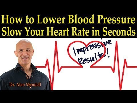 How to Lower Blood Pressure & Slow Down Your Heart Rate in Seconds - Dr. Alan Mandell, D.C.