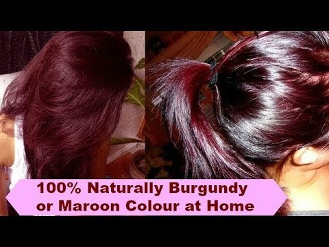 100% How to colour Hair at home naturally| Burgundy or Maroon Colour |
