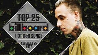 Top 25 • US R&B Songs • November 25, 2017 | Billboard-Charts