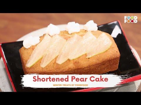 Shortened Pear Cake | Winter Treats | Chef Amrita Raichand | FoodFood