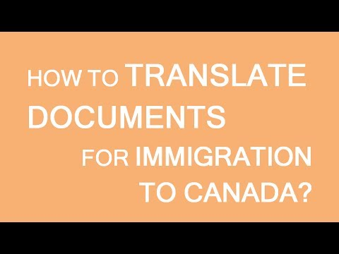 How to translate documents for immigration to Canada
