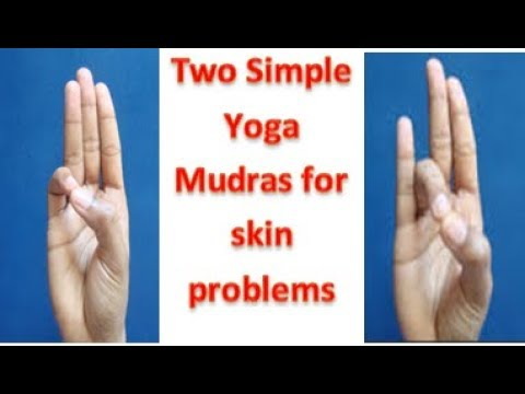 Yoga Mudras for Skin Glowing/Cures Skin Diseases/Problems/Look Good and Young/Two Simple Yoga Mudras