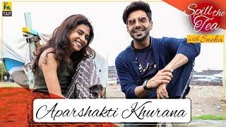 Aparshakti Khurana Interview | Spill The Tea | Kudiye Ni | Film Companion