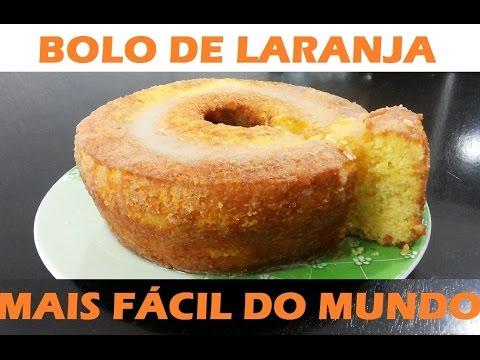 Bolo de Laranja - MAIS FÁCIL DO MUNDO