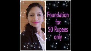 Foundation under 50 Rupees | Most Affordable Foundation | Low Price