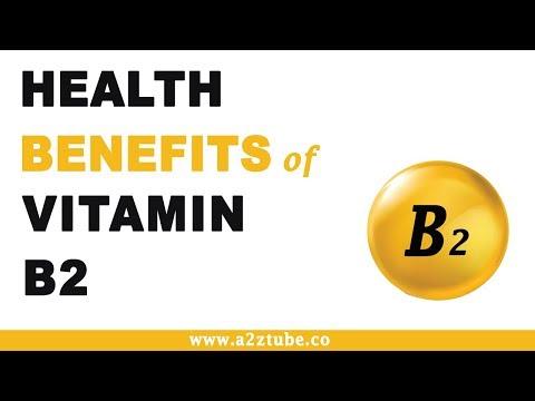 Health Benefits of Vitamin B2 or Riboflavin